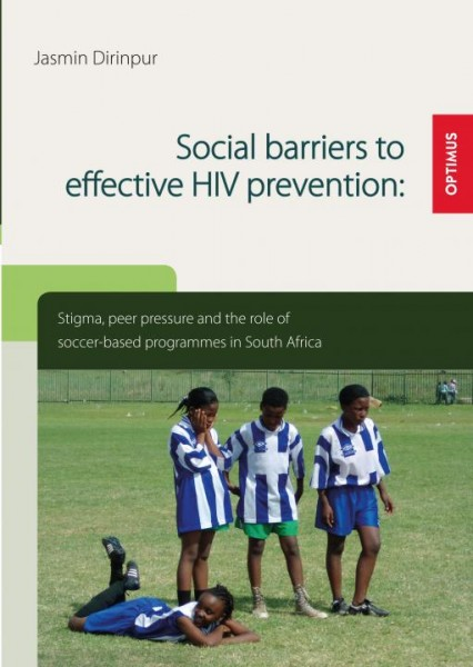 Social barriers to effective HIV prevention