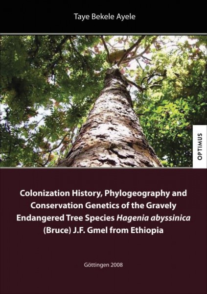 Colonization History, Phylogeography and Conservation Genetics of the Gravely Endangered Tree Specie