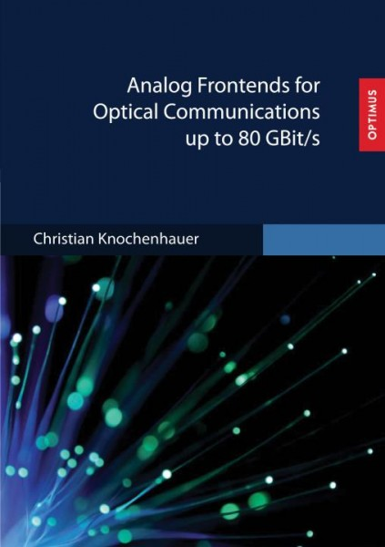 Analog Frontends for Optical Communications up to 80 GBit/s