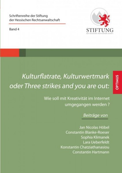 Kulturflatrate, Kulturwertmark oder Three strikes and you are out