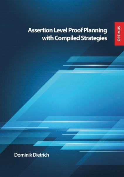 Assertion Level Proof Planning with Compiled Strategies