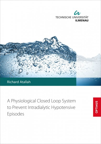 A Physiological Closed Loop System to Prevent Intradialytic Hypotensive Episodes
