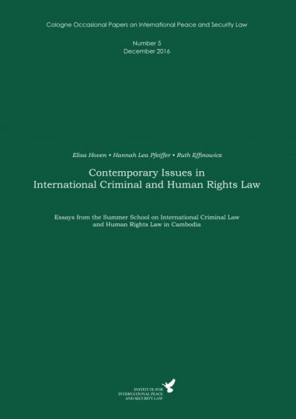 Contemporary Issues in International Criminal and Human Rights Law