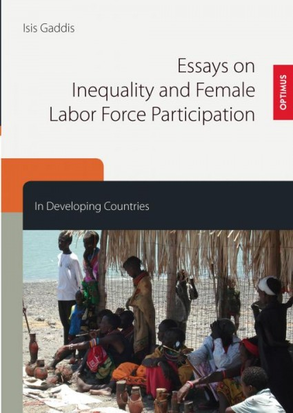 Essays on Inequality and Female Labor Force Participation in Developing Countries