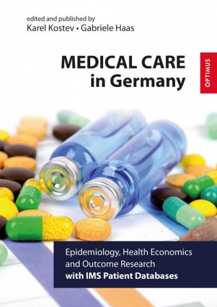 Medical Care in Germany - Epidemiology, Health Economics and Outcome Research