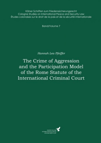The Crime of Aggression and the Participation Model of the Rome Statute of the International...