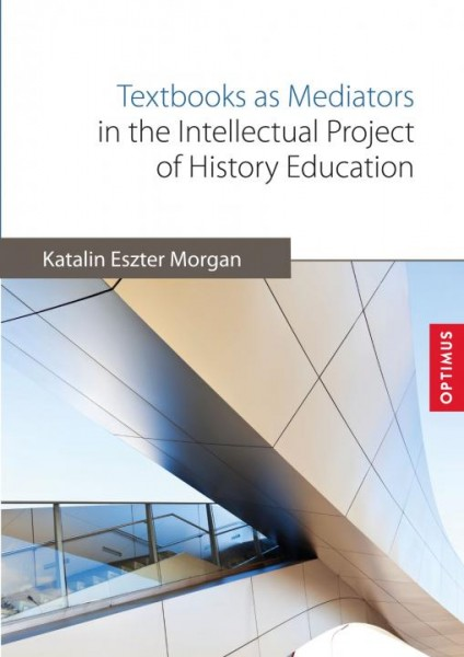 Textbooks as Mediators in the Intellectual Project of History Education